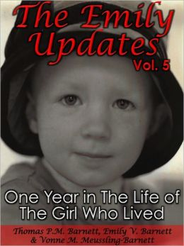 The Emily Updates (Vol. 5): One Year in the Life of the Girl Who Lived