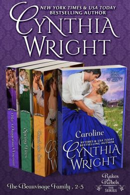 The Beauvisage Novels: Caroline, Touch the Sun, Spring Fires, Natalya