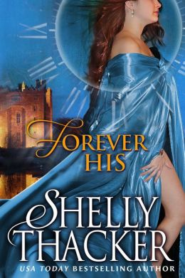 Forever His: A Time-Travel Romance