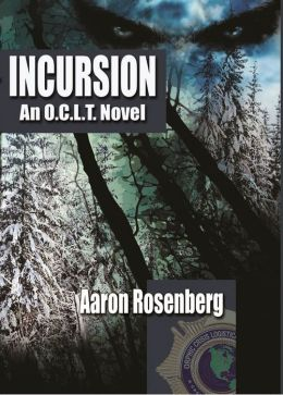 Incursion - an O.C.L.T. Novel