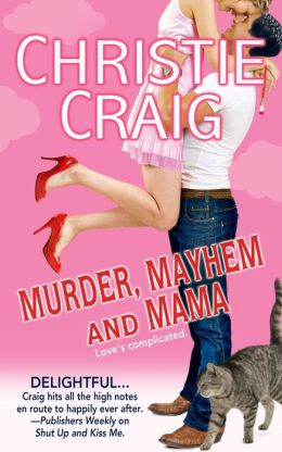 Murder, Mayhem and Mama