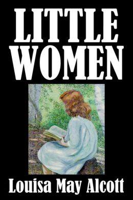 Little Women by Louisa May Alcott [Little Women #1]