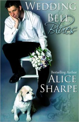 Wedding Bell Blues By Alice Sharpe