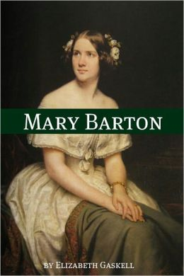 Mary Barton (Annotated)