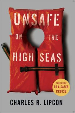 Unsafe on the High Seas - Your Guide to a Safer Cruise