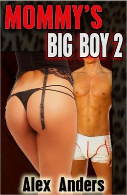 Mommy's Big Boy 2