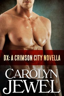 DX (A Crimson City Demon Novella)