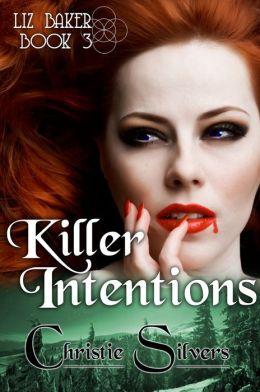 Killer Intentions (Liz Baker, book 3)