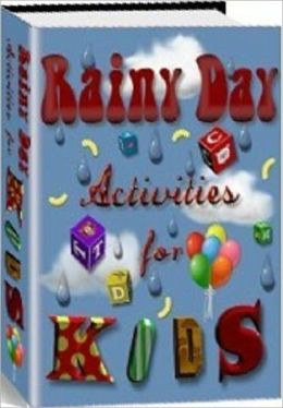 eBook about Raining Day activities for kids - perfect for children bored at home!