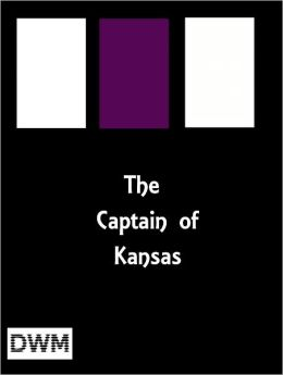 THE CAPTAIN OF THE KANSAS