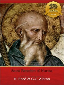 St. Benedict of Nursia: A Concise Biography - Enhanced (Illustrated)