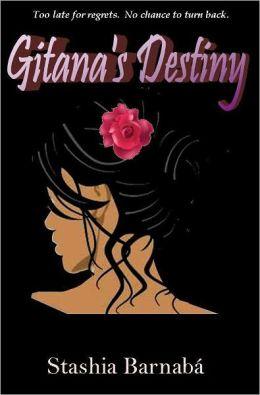 Gitana's Destiny