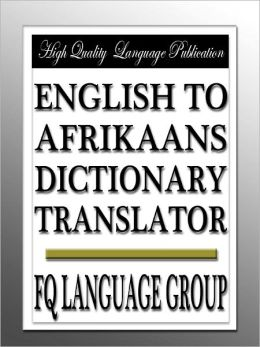 English to Afrikaans Dictionary Translator