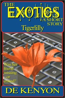 The Exotics: Tigerlilly (A Short Story)