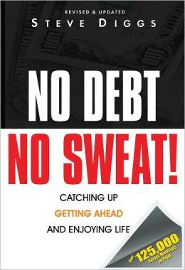 No Debt No Sweat!