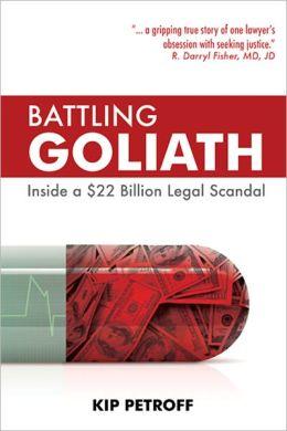 Battling Goliath: Inside a $22 Billion Legal Scandal