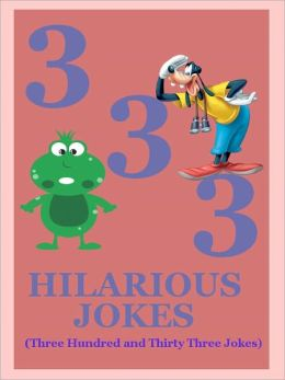Jokes : 333 Hilarious Jokes