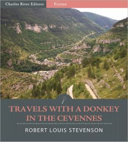 Travels with a Donkey in the Cevennes (Illustrated)