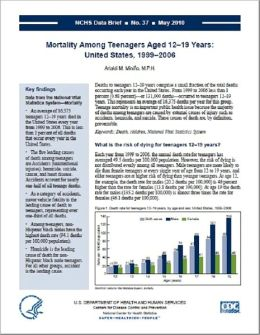 Mortality Among Teenagers Aged 12–19 Years: United States, 1999–2006