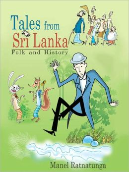 Tales From Sri Lanka Folk And History