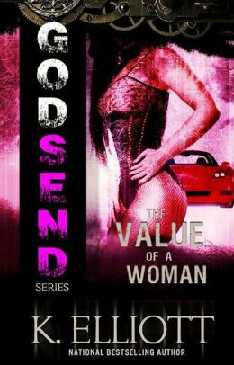 Godsend 8: The Value of a Woman