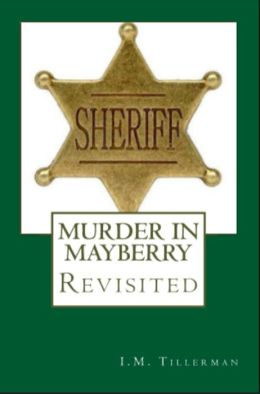 Murder in Mayberry Revisited: All Hidden Things