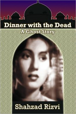 Dinner with the Dead: A Ghost Story