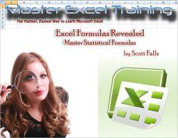 Excel Formulas Revealed - Master Statistical Formulas in Microsoft Excel