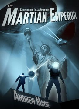 The Chronological Man: The Martian Emperor