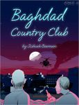 Book Cover Image. Title: Baghdad Country Club, Author: Joshuah Bearman