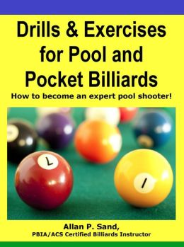 Drills & Exercises for Pool & Pocket Billiards - Discover your Comfort and Chaos Zones