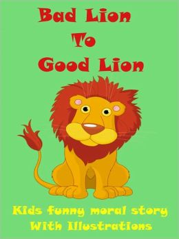 Kids Moral Story : Bad Lion to Good Lion