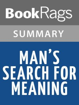 Man's Search for Meaning by Viktor Frankl l Summary & Study Guide