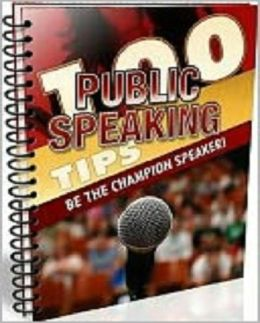 100 Public Speaking Tips