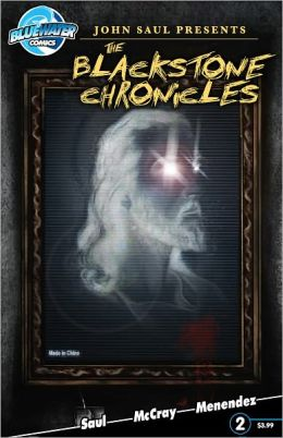 John Saul Prensents: The Blackstone Chronicles #2