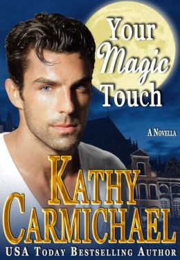 Your Magic Touch, a Romantic Comedy Novella
