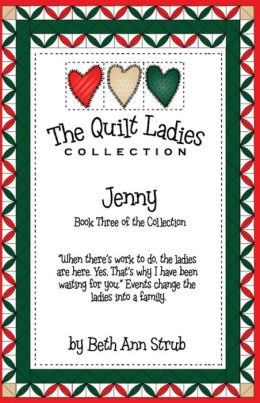 The Quilt Ladies Book 3 Jenny