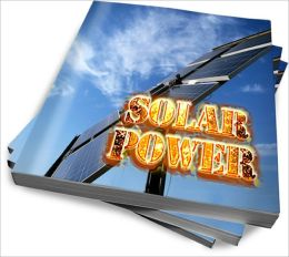 All About Solar Power Advantages And Benefits