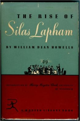 the rise of silas lapham by dean howells essay Essays and criticism on william dean howells' the rise of silas lapham - critical essays.