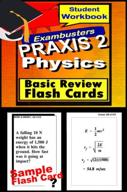PRAXIS 2 Physics Study Guide--PRAXIS General Science Flashcards--PRAXIS 2 Prep Workbook