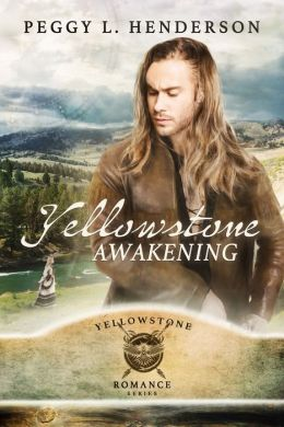 Yellowstone Awakening (Yellowstone Romance Series Book 3)