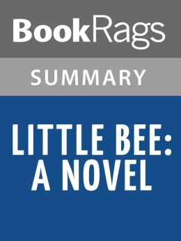 Little Bee by Chris Cleave l Summary & Study Guide