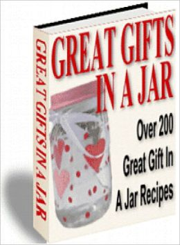 Great Gifts In A Jar