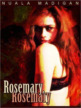 Rosemary, Rosemary