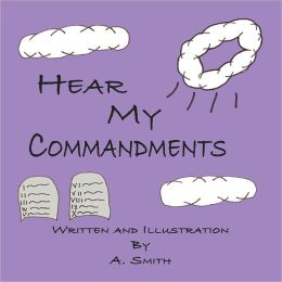 Hear My Commandments