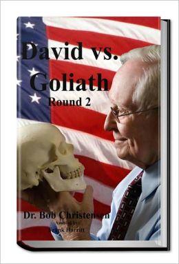 David vs Goliath, Round 2