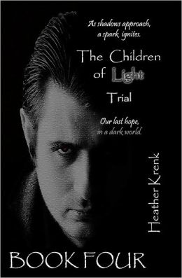 The Children of Light (4) - Trial