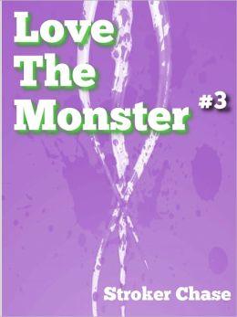 Love the Monster (#3)