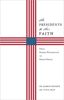 The Presidents & Their Faith
