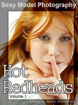 Sexy Model Photography: Hot Redheads, Photos & Pictures of Redhead Babes, Women, Girls & Chicks, Vol. 1